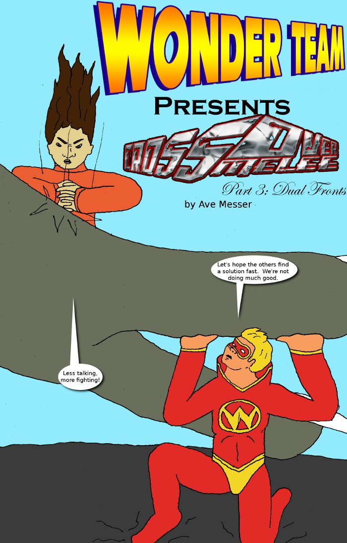 Page 1: issue 3 - Crossover Melee Part 3: Dual Fronts